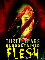 Three Tears on Bloodstained Flesh [OV]