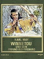 Winnetou und sein Freund Old Firehand