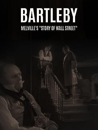 Bartleby - Eine Geschichte der Wall Street