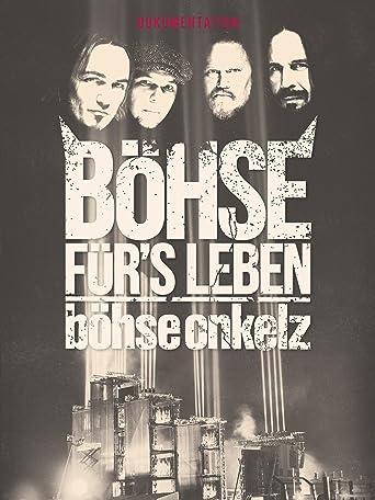 Böhse Onkelz - Böhse für's Leben - Die Dokumentation