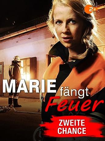 Marie fängt Feuer - Zweite Chance