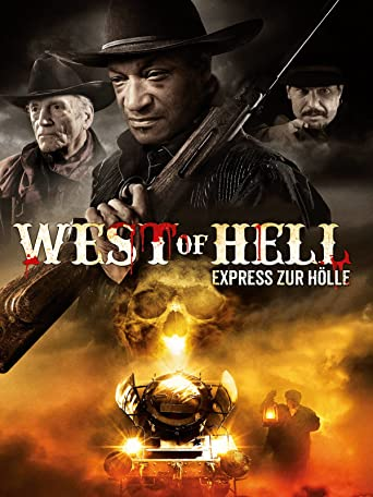 West of Hell - Express zur Hölle