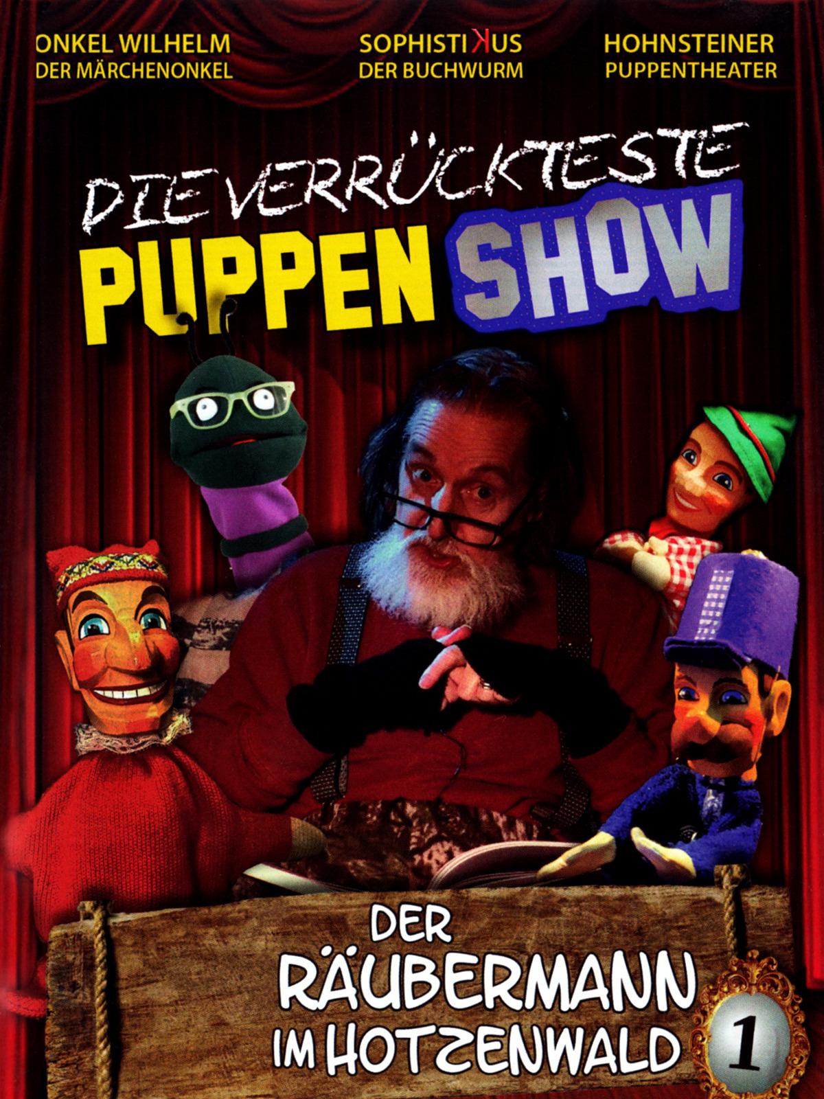 Die verrückteste Puppenshow - Der Räubermann im Hotzenwald