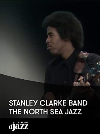 Stanley Clarke Band - The North Sea Jazz