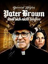 Pater Brown läßt sich nicht bluffen