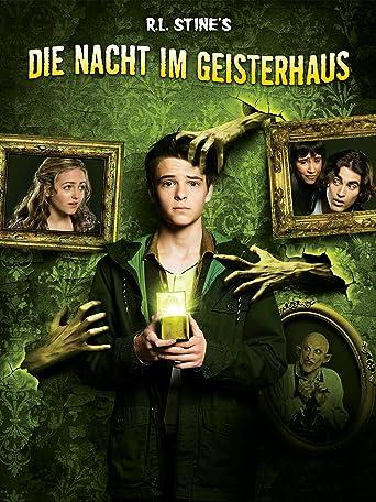 R.L. Stine - Die Nacht im Geisterhaus