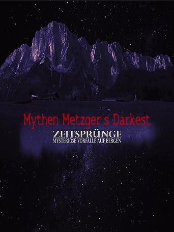 Mythen Metzgers Darkest Zeitsprünge