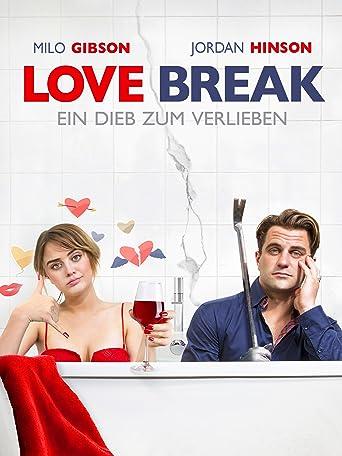 Love Break - Ein Dieb zum Verlieben