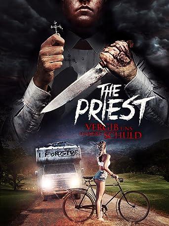 The Priest: Vergib uns unsere Schuld