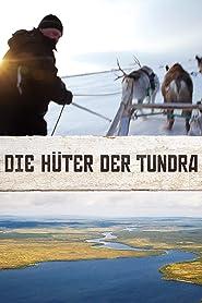 Die Hüter der Tundra