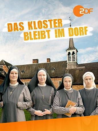 Das Kloster bleibt im Dorf