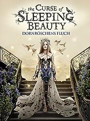 The Curse of Sleeping Beauty: Dornröschens Fluch