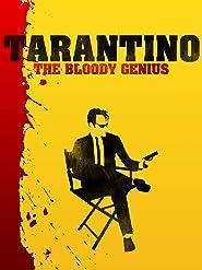 Tarantino - The Bloody Genius