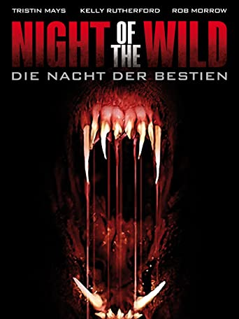 Night of the Wild - Die Nacht der Bestien