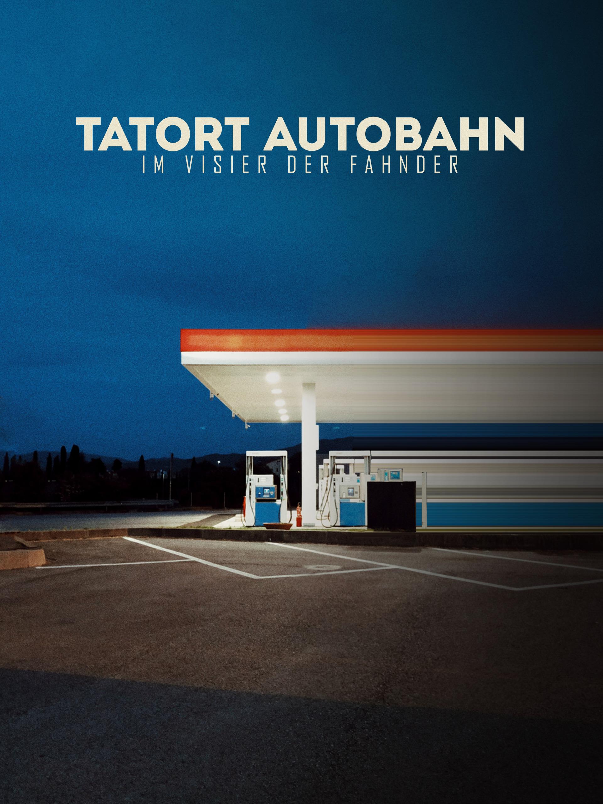 Tatort Autobahn - Im Visier der Fahnder