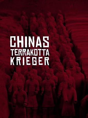 Chinas Terrakotta-Krieger - Die Armee des toten Kaisers