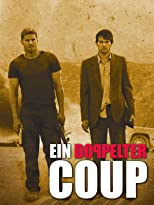 Ein doppelter Coup