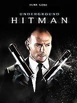 Underground Hitman