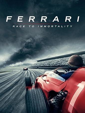Ferrari - Rennen zur Unsterblichkeit