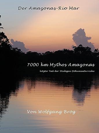 Abenteuer Amazonas - Rio Mar