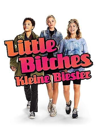 Little Bitches - Kleine Biester