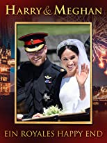 Harry & Meghan - Ein royales Happy End [dt./OV]
