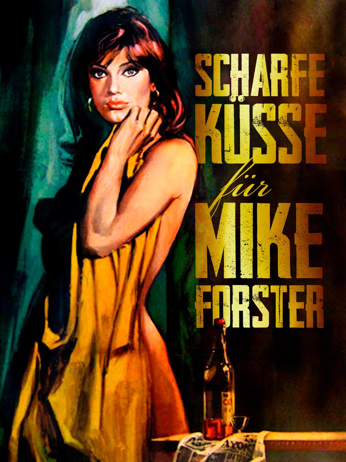 Scharfe Küsse für Mike Forster