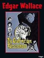 Edgar Wallace: Die Gruft mit dem Rätselschloss