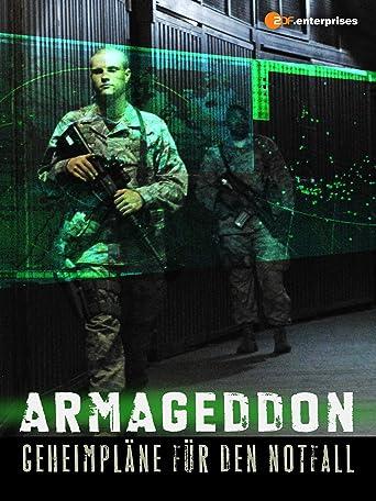 Armageddon - Geheimpläne für den Notfall