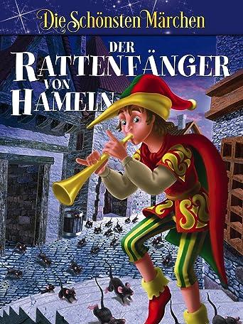 Der Rattenfänger von Hameln - Grimms Märchen