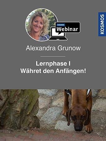 Lernphase 1 - Der Weg zum Erfolg. Mantrailing mit Alexandra Grunow