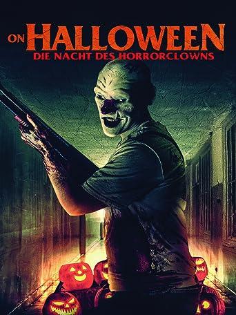 On Halloween: Die Nacht des Horrorclowns