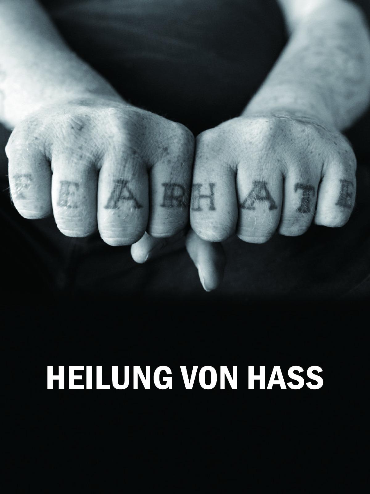 Heilung von Hass [OV]