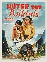 Hüter der Wildnis
