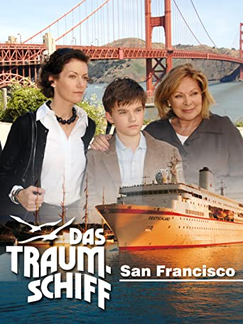 Das Traumschiff  -  San Francisco