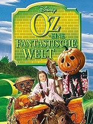 Oz - Eine fantastische Welt