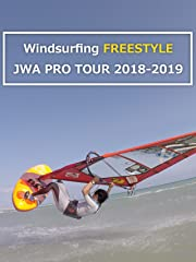 Windsurfing Freestyle JWA Pro Tour 2018-2019