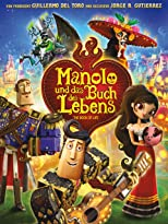 Manolo und das Buch des Lebens