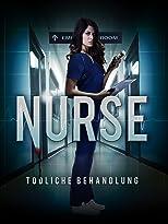 The Nurse - Tödliche Behandlung