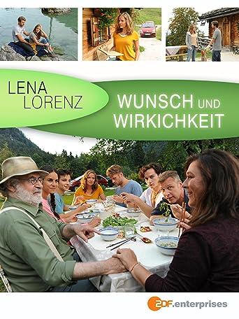 Lena Lorenz - Wunsch und Wirklichkeit