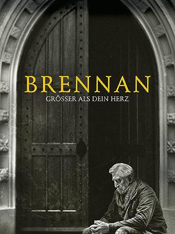 Brennan: Größer als dein Herz