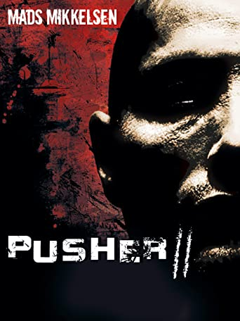 Pusher II: Respect