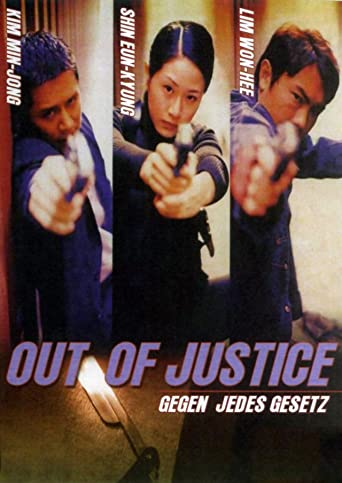 Out Of Justice - Gegen jedes Gesetz