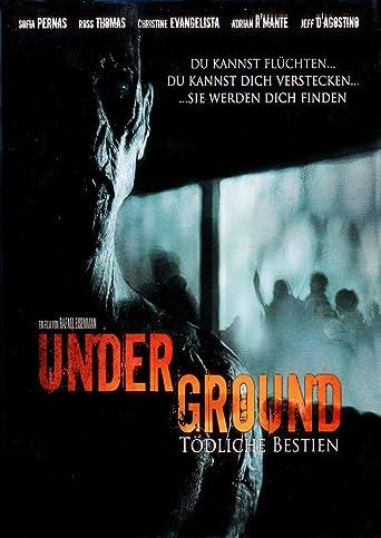 Underground - Tödliche Bestien