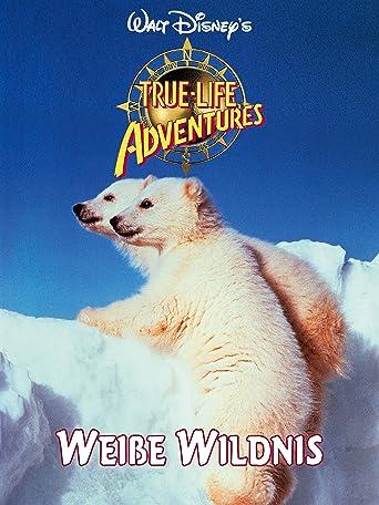 Weiße Wildnis -  Abenteuer in der weißen Wildnis