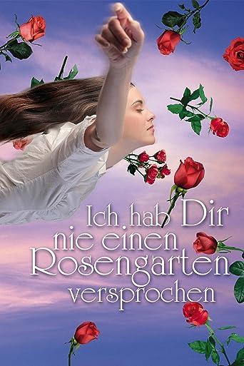 Ich hab dir nie einen Rosengarten versprochen