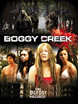 Boggy Creek - Das Bigfoot Massaker