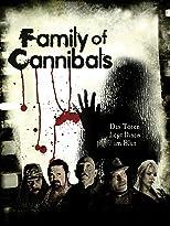 Family of Cannibals - Das Töten liegt ihnen im Blut