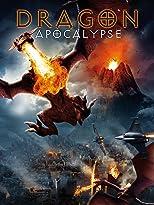 Dragon Apocalypse - Ihr Feuer vernichtet alles