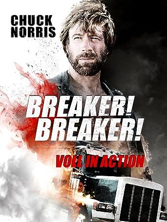Breaker! Breaker! - Voll in Action